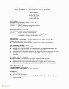 Law School Resume Template - High School Resume Examples Fwtrack Fwtrack